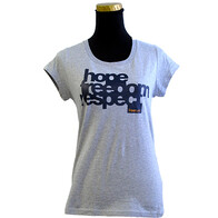 Womens Tee - Hope, Freedom, Respect